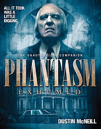Phantasm Exhumed